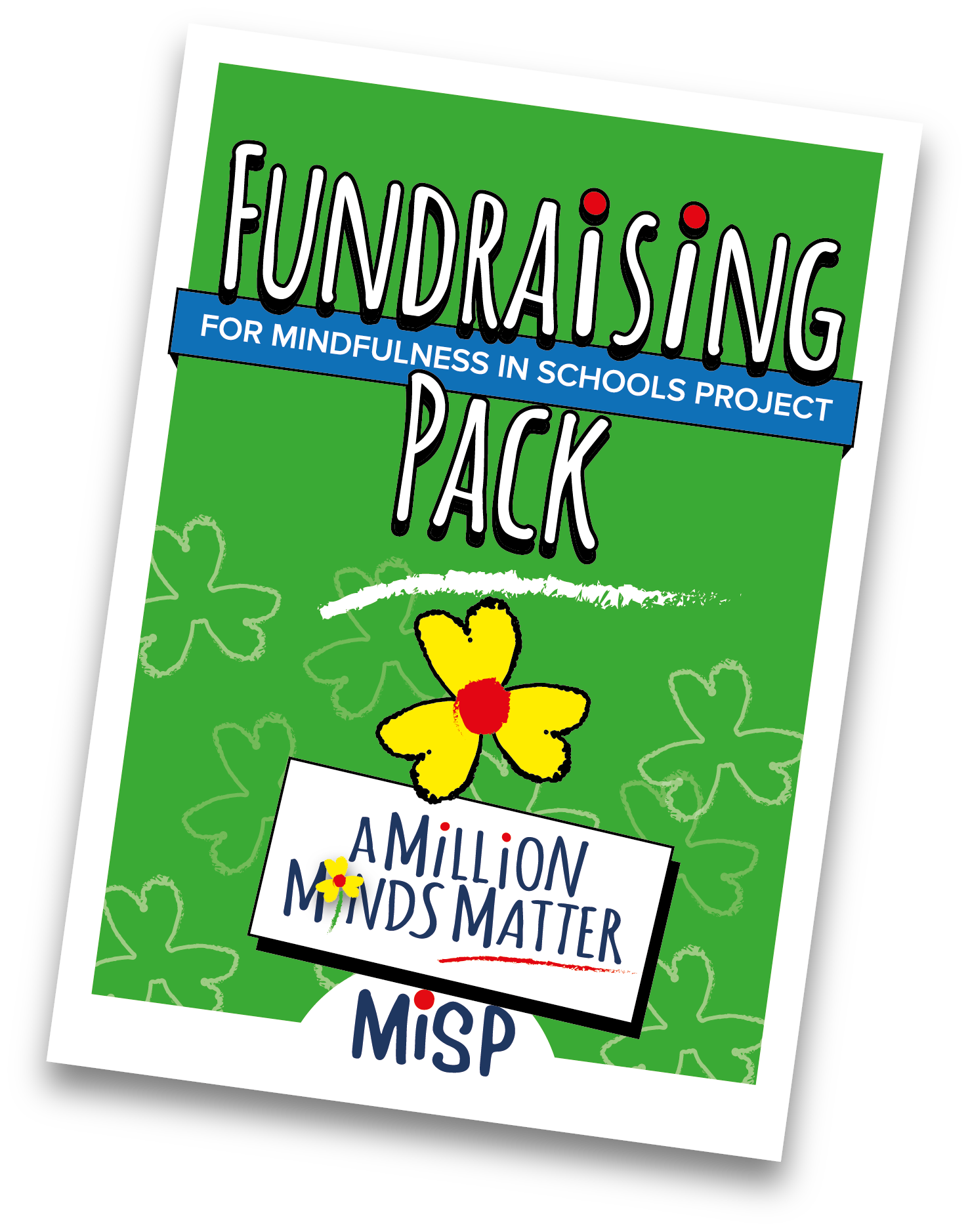 Fundraising Pack | Mindfulness in Schools Project
