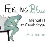 Feeling Blue? Mental Health at Cambridge University